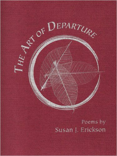 The Art of Departure - Susan J. Erickson